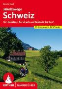 Cover-Bild zu Florl, Renate: Jakobswege Schweiz