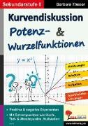 Cover-Bild zu Theuer, Barbara: Kurvendiskussion / Potenz- & Wurzelfunktionen