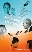 Cover-Bild zu Truß-Trautwein, Reinhold (Hrsg.): Achtsam streiten (eBook)
