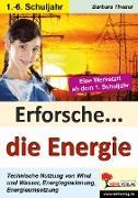 Cover-Bild zu Theuer, Barbara: Erforsche ... die Energie (eBook)