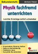 Cover-Bild zu Theuer, Barbara: Physik fachfremd unterrichten (eBook)