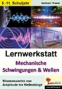 Cover-Bild zu Theuer, Barbara: Lernwerkstatt Mechanische Schwingungen und Wellen (eBook)