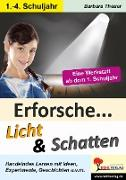 Cover-Bild zu Theuer, Barbara: Erforsche ... Licht & Schatten (eBook)