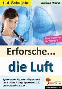 Cover-Bild zu Theuer, Barbara: Erforsche ... die Luft (eBook)