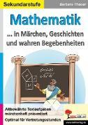 Cover-Bild zu Theuer, Barbara: Mathematik ... in Märchen, Geschichten und wahren Begebenheiten (eBook)