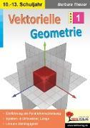 Cover-Bild zu Theuer, Barbara: Vektorielle Geometrie (eBook)