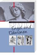 Cover-Bild zu Theuer, Gabriele (Hrsg.): Engel und Dämonen