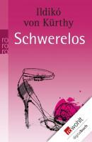 Cover-Bild zu Kürthy, Ildikó von: Schwerelos (eBook)