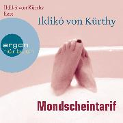 Cover-Bild zu Kürthy, Ildikó von: Mondscheintarif (Audio Download)