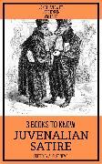 Cover-Bild zu Byron, Lord: 3 books to know Juvenalian Satire (eBook)