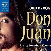 Cover-Bild zu Byron, Lord: Don Juan (Unabridged) (Audio Download)
