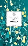 Cover-Bild zu Turgenjew, Iwan: Das Adelsgut