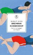 Cover-Bild zu Jerome, Jerome K.: Drei Mann in einem Boot. Ganz zu schweigen vom Hund!