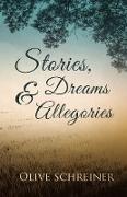 Cover-Bild zu Schreiner, Olive: Stories, Dreams and Allegories (eBook)