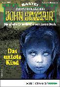 Cover-Bild zu Hill, Ian Rolf: John Sinclair 2082 - Horror-Serie (eBook)