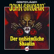 Cover-Bild zu Dark, Jason: John Sinclair, Folge 143: Der unheimliche Shaolin (Audio Download)