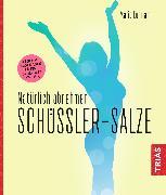 Cover-Bild zu Natürlich abnehmen. Schüßler-Salze (eBook) von Lohmann, Maria