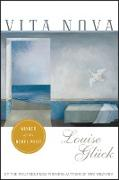 Cover-Bild zu Gluck, Louise: Vita Nova (eBook)