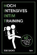 Cover-Bild zu Dicks, Joe: HIIT: Hochintensives Intimtraining (eBook)