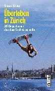 Cover-Bild zu Sitzler, Susann: Überleben in Zürich (eBook)