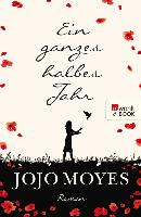 Cover-Bild zu Moyes, Jojo: Ein ganzes halbes Jahr (eBook)
