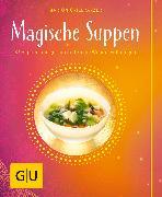 Cover-Bild zu Grillparzer, Marion: Magische Suppen (eBook)