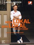Cover-Bild zu Süsser, Mike: Mein Lokal, dein Lokal - der Profi kommt
