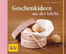 Cover-Bild zu Stich, Nicole: Geschenkideen aus der Küche (eBook)