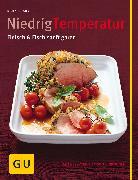 Cover-Bild zu Schuster, Monika: Niedrig Temperatur Fleisch & Fisch sanft garen (eBook)