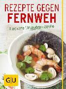 Cover-Bild zu Stich, Nicole: Rezepte gegen Fernweh (eBook)