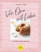 Cover-Bild zu Mayer, Katharina: Von Oma mit Liebe (eBook)