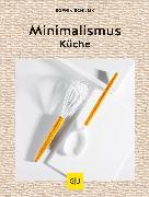 Cover-Bild zu Schillik, Sophia: Minimalismus-Küche (eBook)