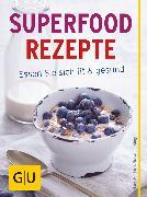 Cover-Bild zu Gerlach, Hans: Superfood Rezepte (eBook)