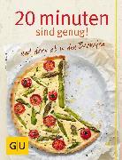 Cover-Bild zu Ilies, Angelika: 20 Minuten sind genug! und dann ab in den Backofen (eBook)