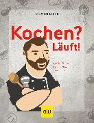 Cover-Bild zu Lange, Maurice: Kochen? Läuft! (eBook)