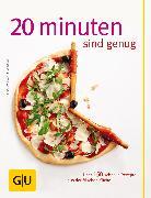 Cover-Bild zu Trischberger, Cornelia: 20 Minuten sind genug! (eBook)