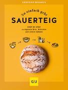 Cover-Bild zu Siegfried, Brenneis: So einfach geht Sauerteig
