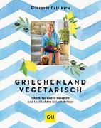 Cover-Bild zu Patrikiou, Elissavet: Griechenland vegetarisch