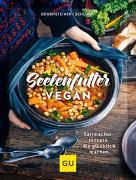 Cover-Bild zu Bodensteiner, Susanne: Seelenfutter vegan