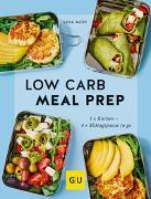 Cover-Bild zu Merz, Lena: Low Carb Meal Prep