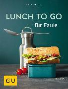 Cover-Bild zu Kintrup, Martin: Lunch to go für Faule (eBook)