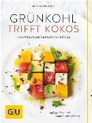 Cover-Bild zu Weber, Anne-Katrin: Grünkohl trifft Kokos (eBook)