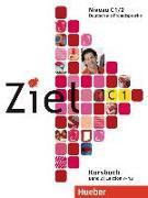 Cover-Bild zu Winkler, Maresa: Ziel C1 Band 02. Kursbuch und Arbeitsbuch mit Lerner-CD-ROM