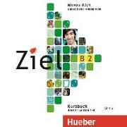 Cover-Bild zu Fischer, Roland: Ziel B2 Band 01. 2 Audio-CDs zum Kursbuch