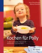 Cover-Bild zu Kochen für Polly von Fleischhauer, Anja
