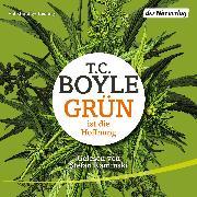 Cover-Bild zu Boyle, T.C.: Grün ist die Hoffnung (Audio Download)