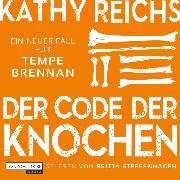 Cover-Bild zu Reichs, Kathy: Der Code der Knochen (Audio Download)