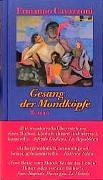 Cover-Bild zu Cavazzoni, Ermanno: Gesang der Mondköpfe