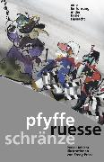 Cover-Bild zu Habicht, Peter: Pfyffe ruesse schränze (eBook)