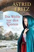 Cover-Bild zu Fritz, Astrid: Die Wölfe vor den Toren (eBook)